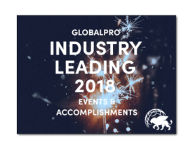 Recap of GlobalPro's Industry Leading 2018